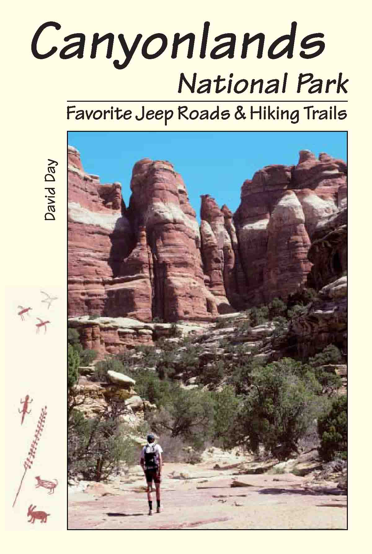Canyonlands National Park Favorite Jeep Roads and Hiking Trails